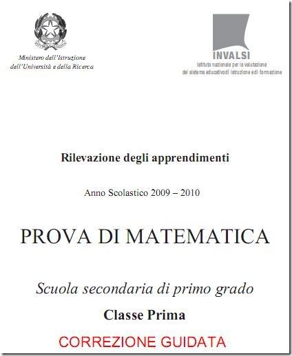 Correzione guidata prove INVALSI 2009-2010 Matematica Prima Media
